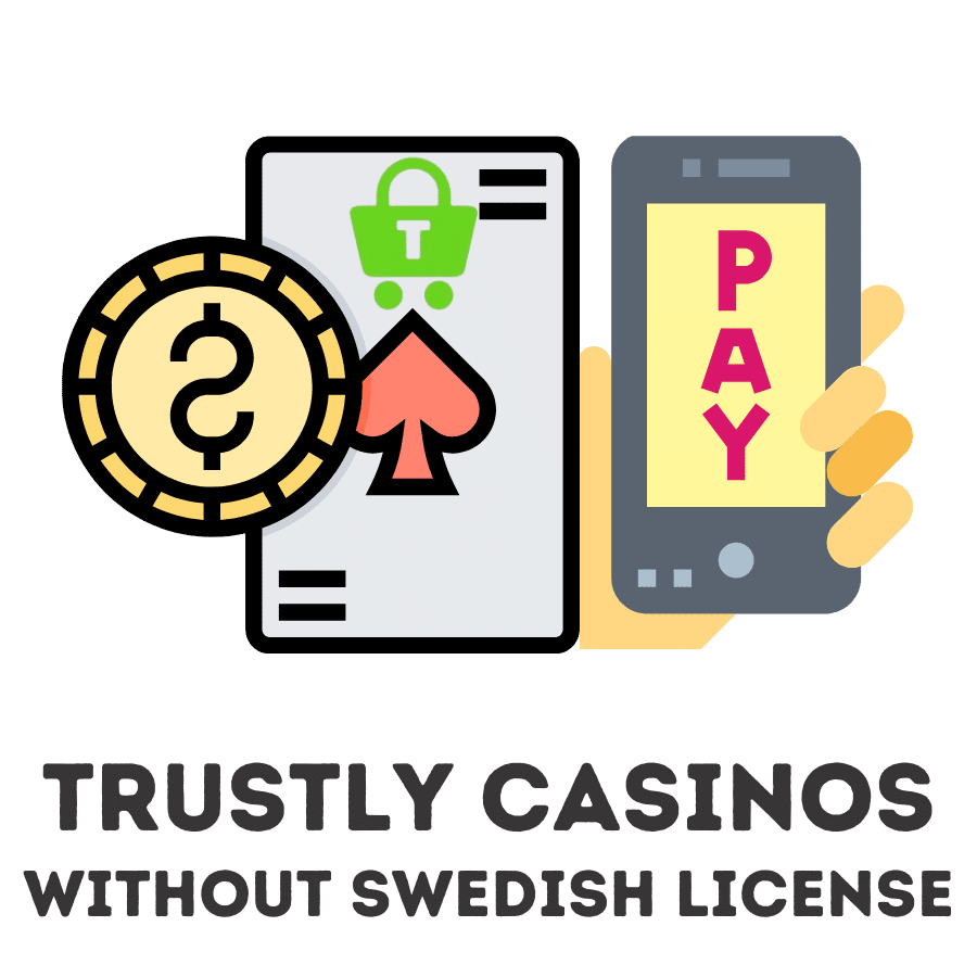 trustly casinos without swedish license