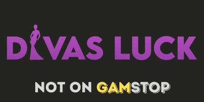 divas luck casino not on gamstop