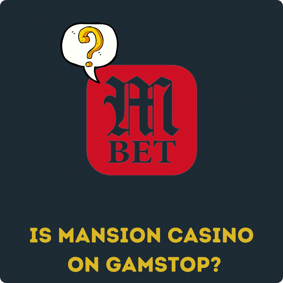 is mansion casino on gamstop