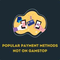 popular payment methods not on gamstop