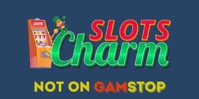 slots charm casino not on gamstop
