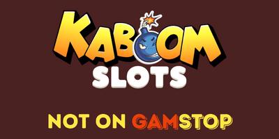 kaboom slots casino not on gamstop