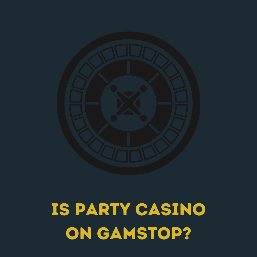 is party casino on gamstop